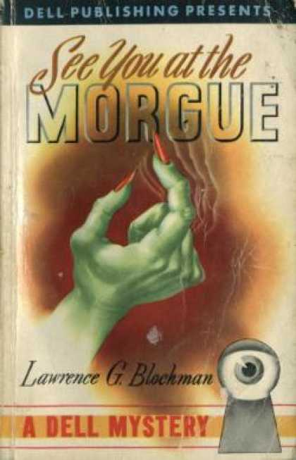Dell Books - See You at the Morgue - Lawrence Goldtree Blochman