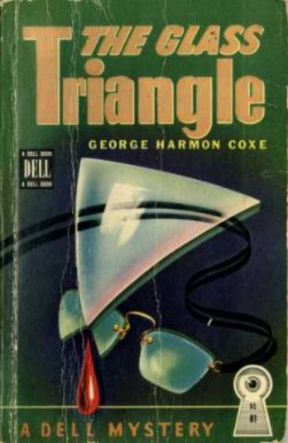 Dell Books - The Glass Triangle - George Harmon Coxe
