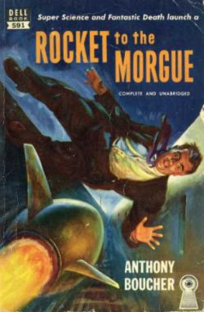 Dell Books - Rocket To the Morgue - Anthony Boucher