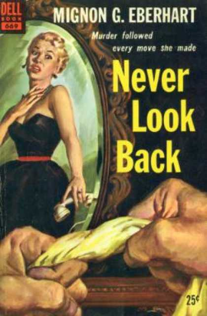 Dell Books - Never Look Back - Mignon G. Eberhart