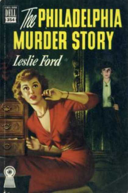 Dell Books - The Philadelphia Murder Story - Leslie Ford
