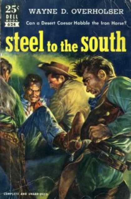 Dell Books - Steel To the South - Wayne D Overholser
