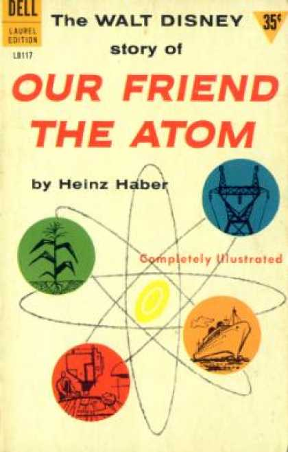 Dell Books - Walt Disney's Our Friend the Atom - Heinz Haber