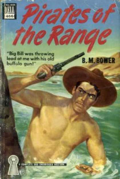 Dell Books - Pirates of the Range - B. M Bower