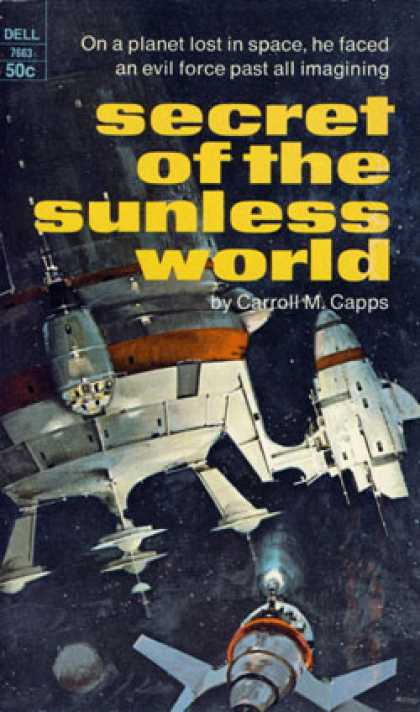 Dell Books - Secret of the Sunless World - Carroll M Capps