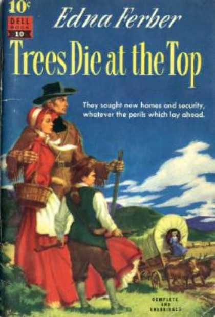 Dell Books - Trees Die at the Top - Edna Ferber