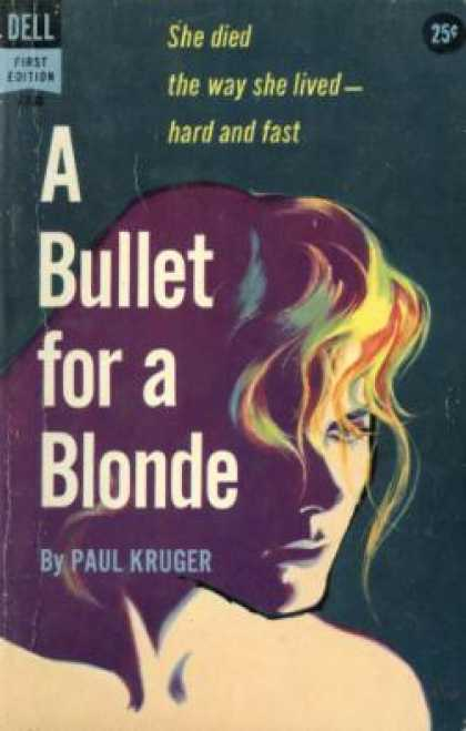 Dell Books - A Bullet for a Blonde - Paul Kruger