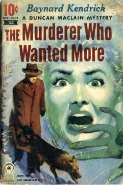 Dell Books - The Murderer Who Wanted More - Baynard Kendrick