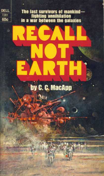 Dell Books - Recall Not Earth - C. C. Macapp