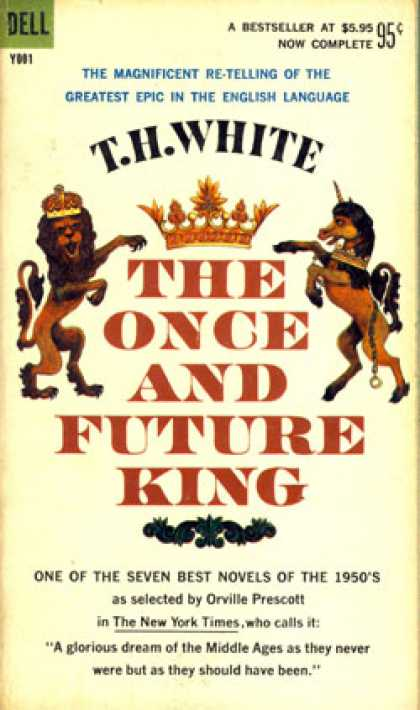 Dell Books - The Once and Future King (dell Books) - T. H. White