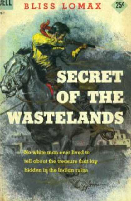Dell Books - Secret of the Wastelands - Bliss Lomax