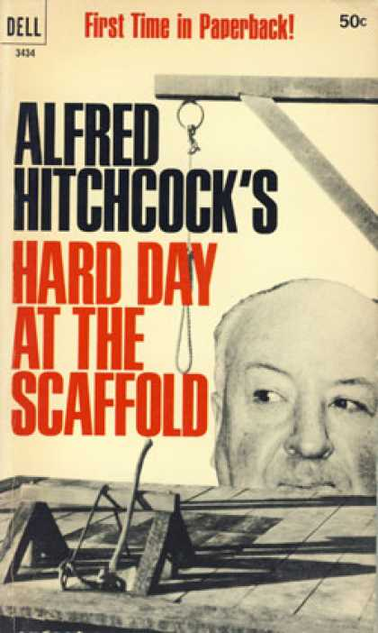 Dell Books - Hard Day at the Scaffold - Alfred Hitchcock