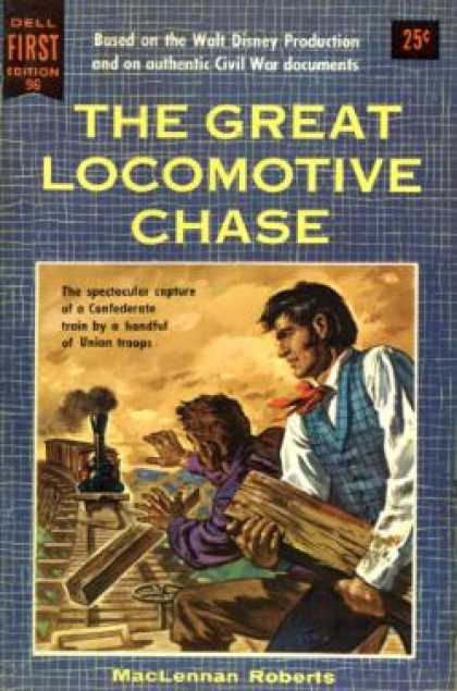 Dell Books - The Great Locomotive Chase - Maclennan Roberts