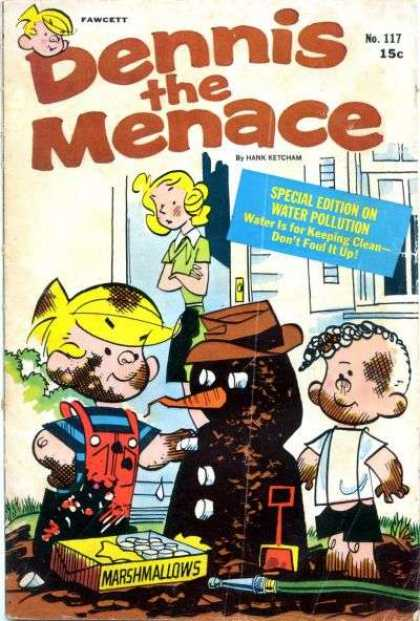 Dennis the Menace 117 - Marshmallows - Hose - Shovel - Mud - Special Edition Of Water Pollution