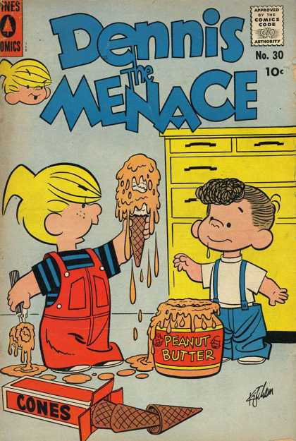 Dennis the Menace 30 - Approved By Comics Code - Ones Comics - Peanut Butter - Cones - Yellow Drawer