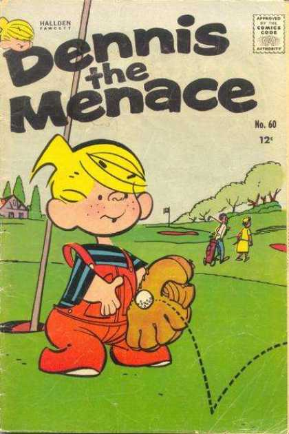 Dennis the Menace 60 - Behind The Golf Line - Base Golf Ball - Pitched Off - 9th Hole Score - Placed At The Wrong Job