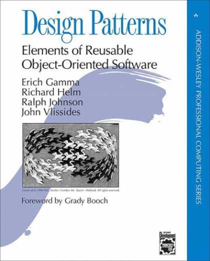 Design Books - Design Patterns: Elements of Reusable Object-Oriented Software (Addison-Wesley P