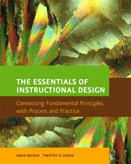 Design Books - The Essentials of Instructional Design: Connecting Fundamental Principles with P