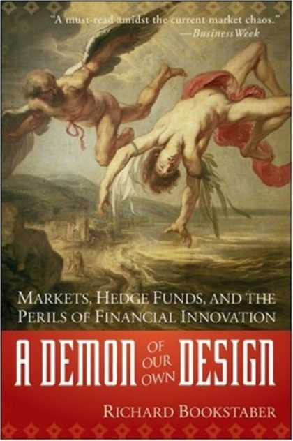 Design Books - A Demon of Our Own Design: Markets, Hedge Funds, and the Perils of Financial Inn