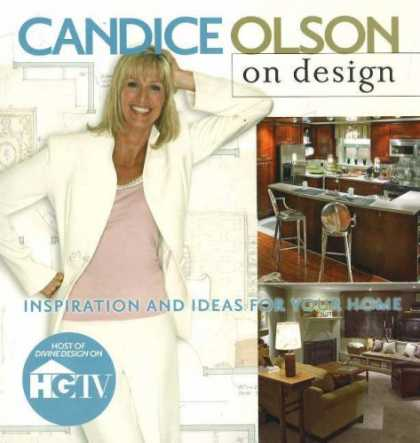 Design Books - Candice Olson on Design: Inspiration and Ideas for Your Home