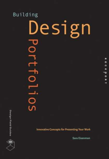 Design Books - Building Design Portfolios: Innovative Concepts for Presenting Your Work (Design