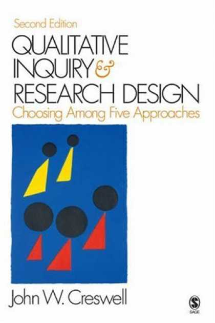 Design Books - Qualitative Inquiry and Research Design: Choosing Among Five Approaches