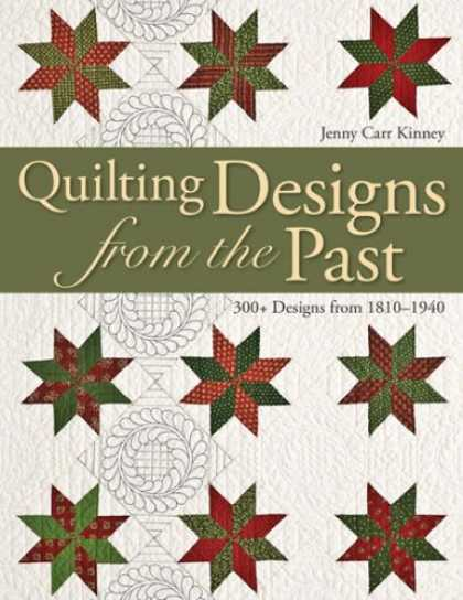 Design Books - Quilting Designs from the Past: 300+ Designs from 1810 - 1940