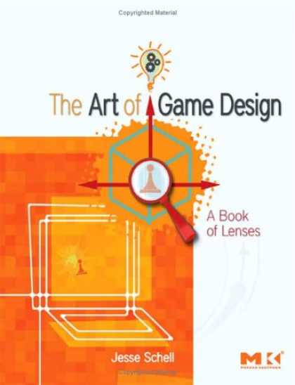 Design Books - The Art of Game Design: A book of lenses