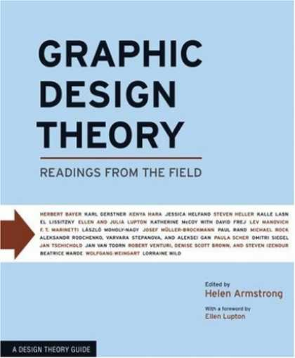 Design Books - Graphic Design Theory: Readings from the Field (Design Briefs)