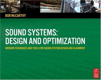 Design Books - Sound Systems: Design and Optimization: Modern Techniques and Tools for Sound Sy