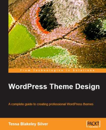 Design Books - WordPress Theme Design: A complete guide to creating professional WordPress them