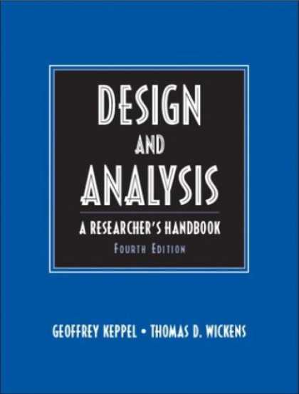 Design Books - Design and Analysis: A Researcher's Handbook (4th Edition)