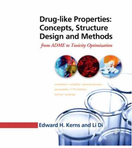 Design Books - Drug-like Properties: Concepts, Structure Design and Methods: from ADME to Toxic