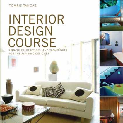 Design Books - Interior Design Course: Principles, Practices, and Techniques for the Aspiring D
