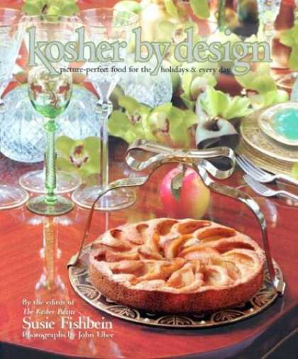 Design Books - Kosher by Design: Picture Perfect Food for the Holidays & Every Day