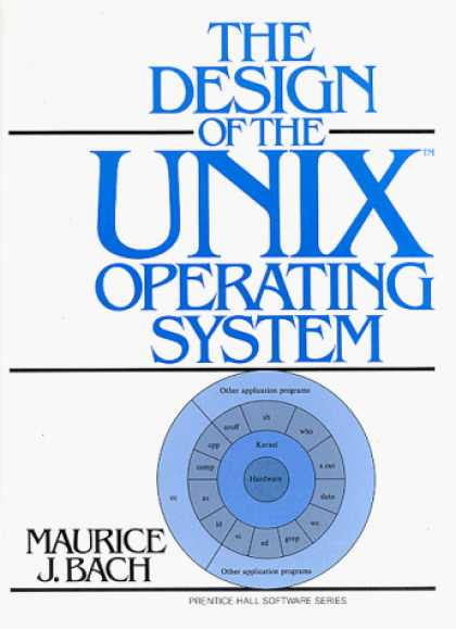 Design Books - Design of the UNIX Operating System (Prentice Hall Software Series)
