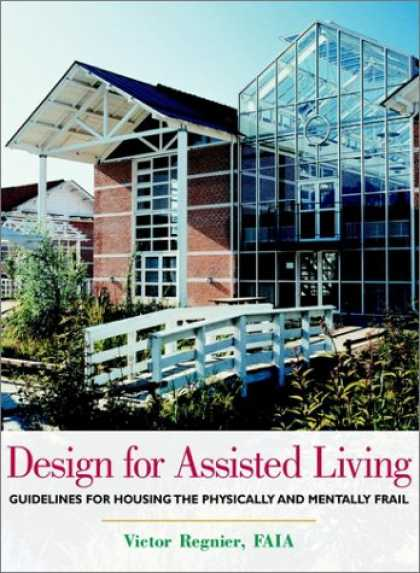 Design Books - Design for Assisted Living: Guidelines for Housing the Physically and Mentally F