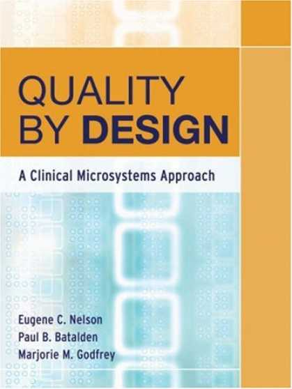 Design Books - Quality By Design: A Clinical Microsystems Approach