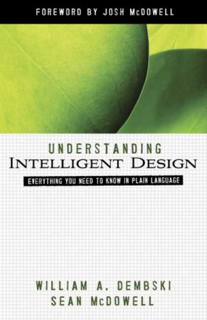 Design Books - Understanding Intelligent Design: Everything You Need to Know in Plain Language