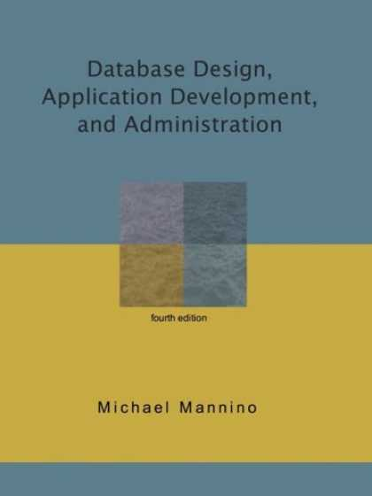 Design Books - Database Design, Application Development, and Administration,fourth edition