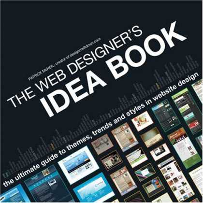 Design Books - The Web Designer's Idea Book: The Ultimate Guide To Themes, Trends & Styles In W