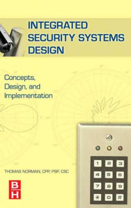 Design Books - Integrated Security Systems Design: Concepts, Specifications, and Implementation