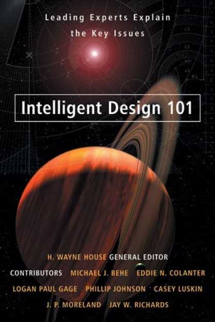 Design Books - Intelligent Design 101: Leading Experts Explain the Key Issues