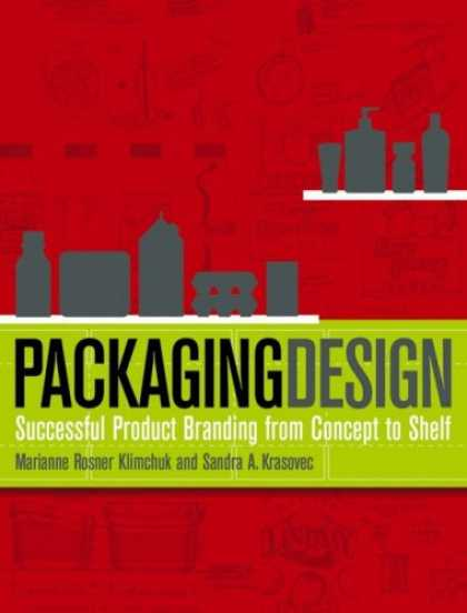 Design Books - Packaging Design: Successful Product Branding from Concept to Shelf