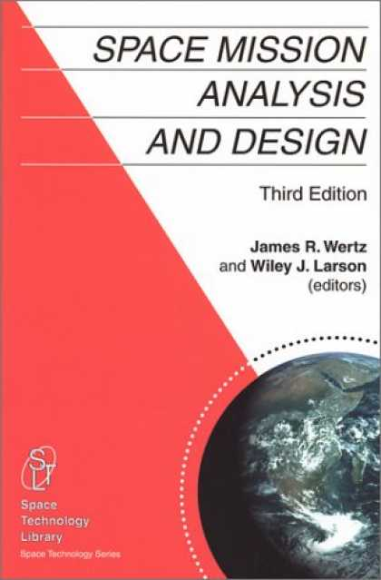 Design Books - Space Mission Analysis and Design, 3rd edition (Space Technology Library)