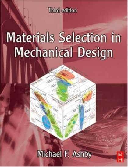 Design Books - Materials Selection in Mechanical Design, Third Edition