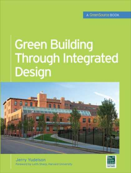 Design Books - Green Building Through Integrated Design (GreenSource Books) (Mcgraw-Hill's Gree
