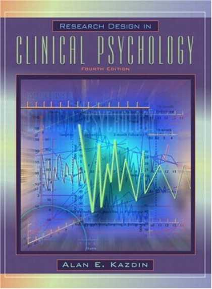 Design Books - Research Design in Clinical Psychology (4th Edition)