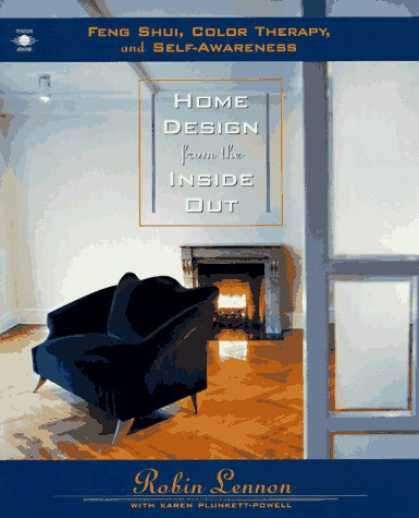Design Books - Home Design from the Inside Out: Feng Shui, Color Therapy and Self-Awareness