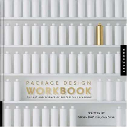 Design Books - Package Design Workbook: The Art and Science of Successful Packaging